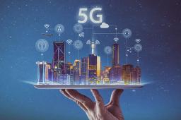 更强劲发展与更美好生活——我国5G商用观察